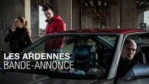 Les Ardennes - Bande-annonce VOSTF