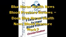 Blue Heron Health News Blood Pressure Reviews   Does Blue Heron Health News Blood Pressure Work