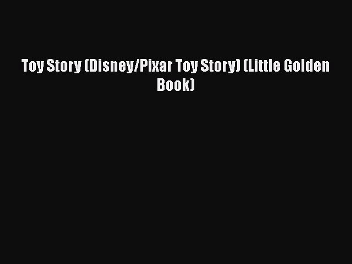 [PDF Download] Toy Story (Disney/Pixar Toy Story) (Little Golden Book) [PDF] Online