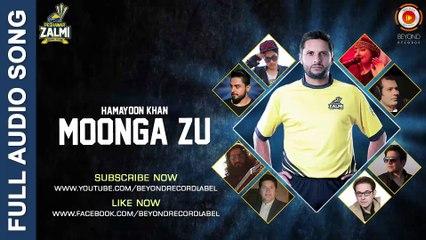 Moonga Zu - Hamayoon Khan - Peshawar Zalmi Song - PSL 2016