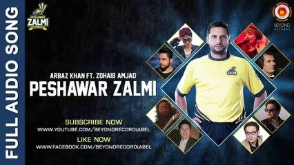 Peshawar Zalmi - Arbaz Khan ft. Zohaib Amjad - PSL 2016 - New Songs