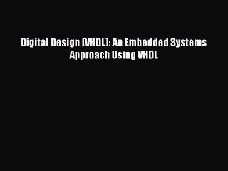 VHDL Resource | Learn About, Share and Discuss VHDL At