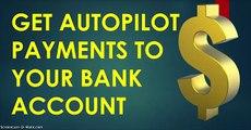 Legit Online Jobs 2015 - Get Autopilot $300 Payments [Legit Online Jobs 2015]
