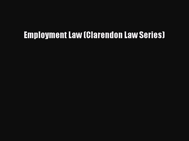 Employment Law (Clarendon Law Series)  Free Books