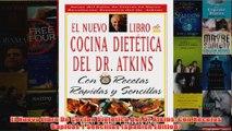 Download PDF  El Nuevo Libro De Cocina Dietetica Del Dr Atkins Con Recetas Rapidas Y Sencillas Spanish FULL FREE