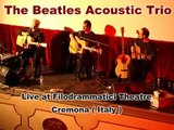 In My Life  - Live (The Beatles Acoustic Trio) - Dea Records