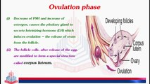 Menstrual Cycle ( Ovulation Phase , Luteal phase / Secretory phase &. Menstruation )