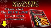 ***#1 Magnetic Messaging UPDATED!! Magnetic Messaging Review + Magnetic Messaging PDF Guide