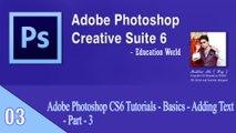 Adobe Photoshop CS6 Tutorials - Basics - Adding Text - Part - 3