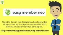 Easy Member NEO Review:  Honest Easy Member Pro Review & BONUS Strategies