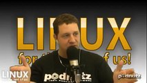 Linux For The Rest Of Us #76- Podnutz Tech Podcast - 6 / 6
