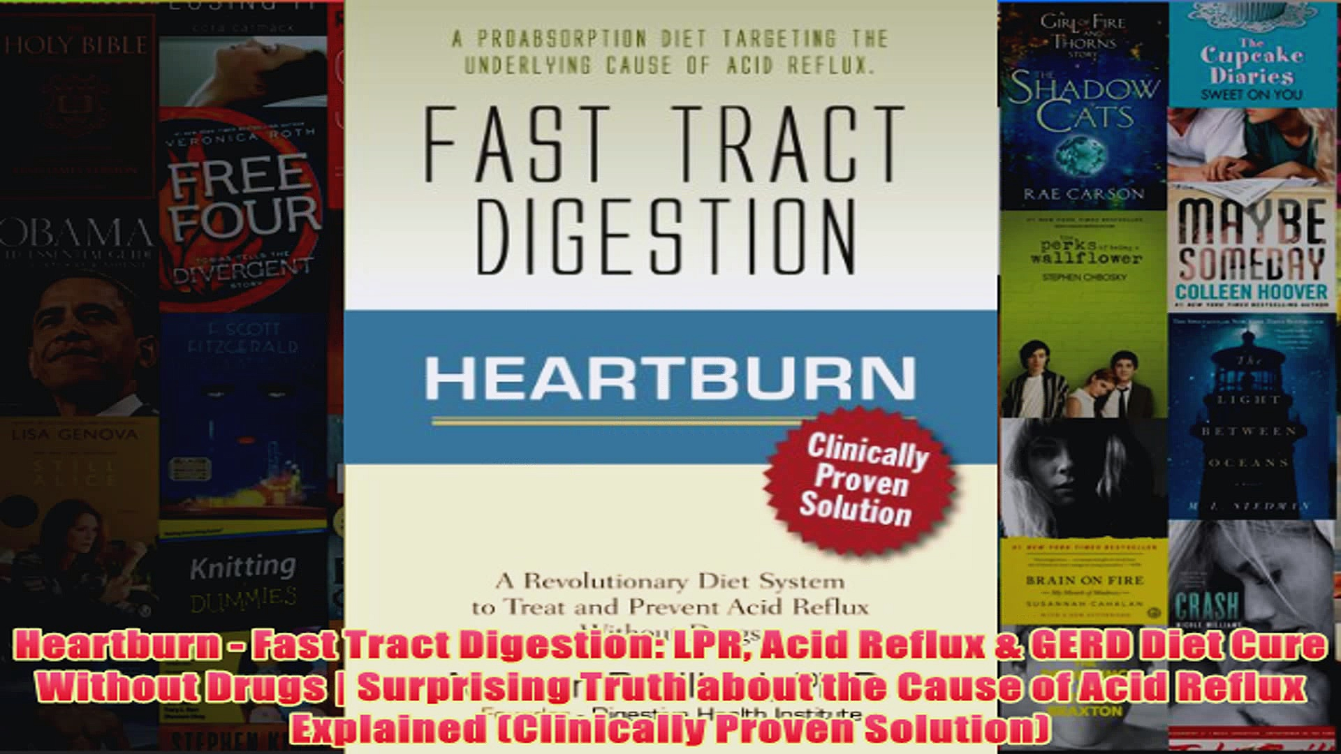 Download PDF  Heartburn  Fast Tract Digestion LPR Acid Reflux  GERD Diet Cure Without Drugs  FULL FREE