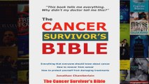 Download PDF  The Cancer Survivors Bible FULL FREE