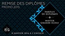 Paroles de diplômés - Remise des diplômes Master Grande Ecole promo 2015
