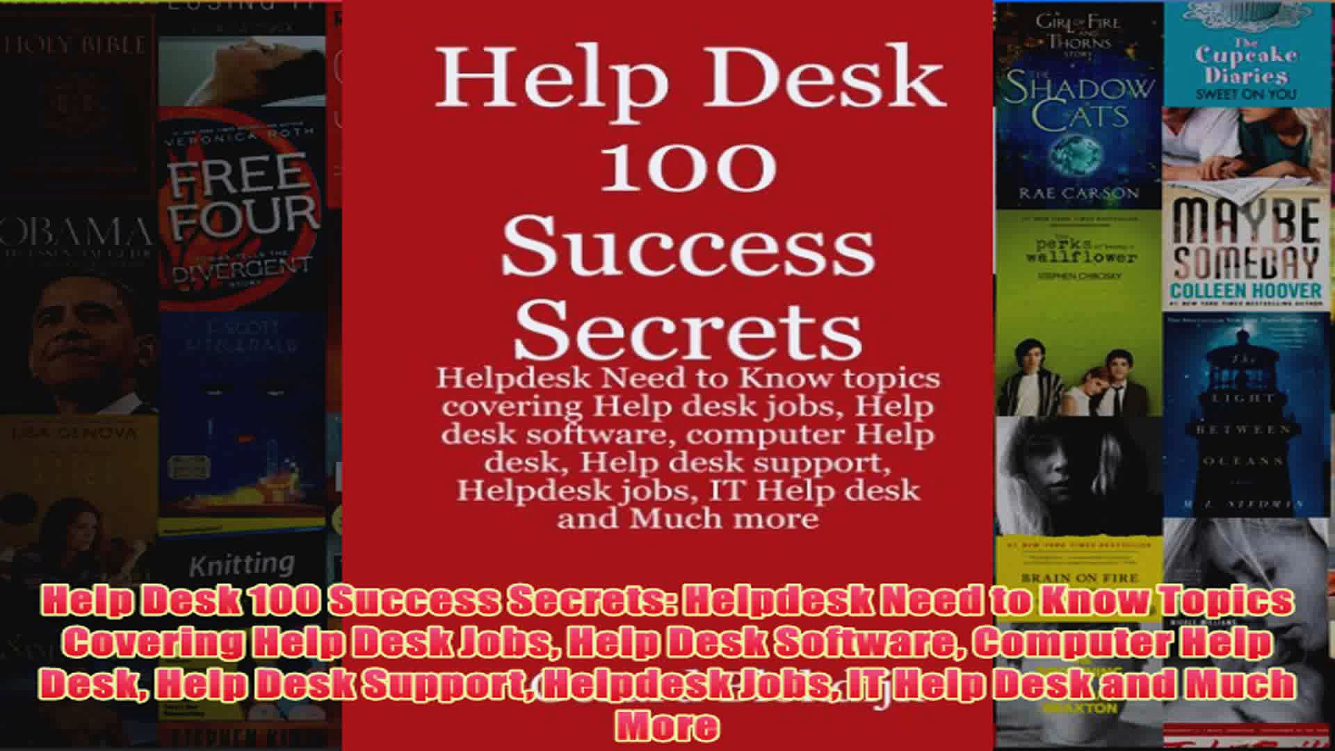 Download PDF  Help Desk 100 Success Secrets Helpdesk Need to Know Topics Covering Help Desk Jobs Help FULL FREE