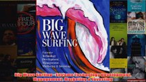 Download PDF  Big Wave Surfing  Extreme Technology Development Management Marketing  Investing FULL FREE