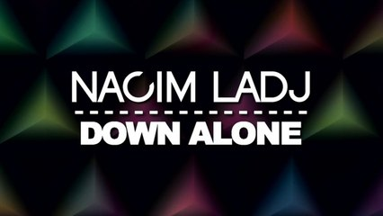 Nacim Ladj - Down Alone (Ilary Montanari Remix)