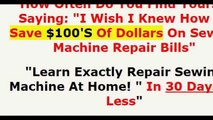 "How To Repair Your Sewing Machine??? ""Learn Exactly Repair Sewing Machine At Home! "" In 30 Days"