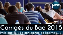 Bac 2015: correction vidéo complète sujet philo Bac ES « La conscience de l'individu n'est-elle que le reflet de la société à laquelle il appartient? »