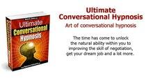 Ultimate Conversational Hypnosis : Art of conversational hypnosis