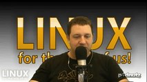 Linux For The Rest Of Us #75- Podnutz Tech Podcast - 4 / 6