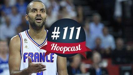 Hoopcast n°111 - Pas de Jeux Olympiques pour Tony Parker ?