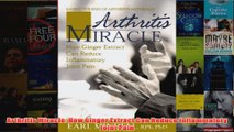 Download PDF  Arthritis Miracle How Ginger Extract Can Reduce Inflammatory Joint Pain FULL FREE