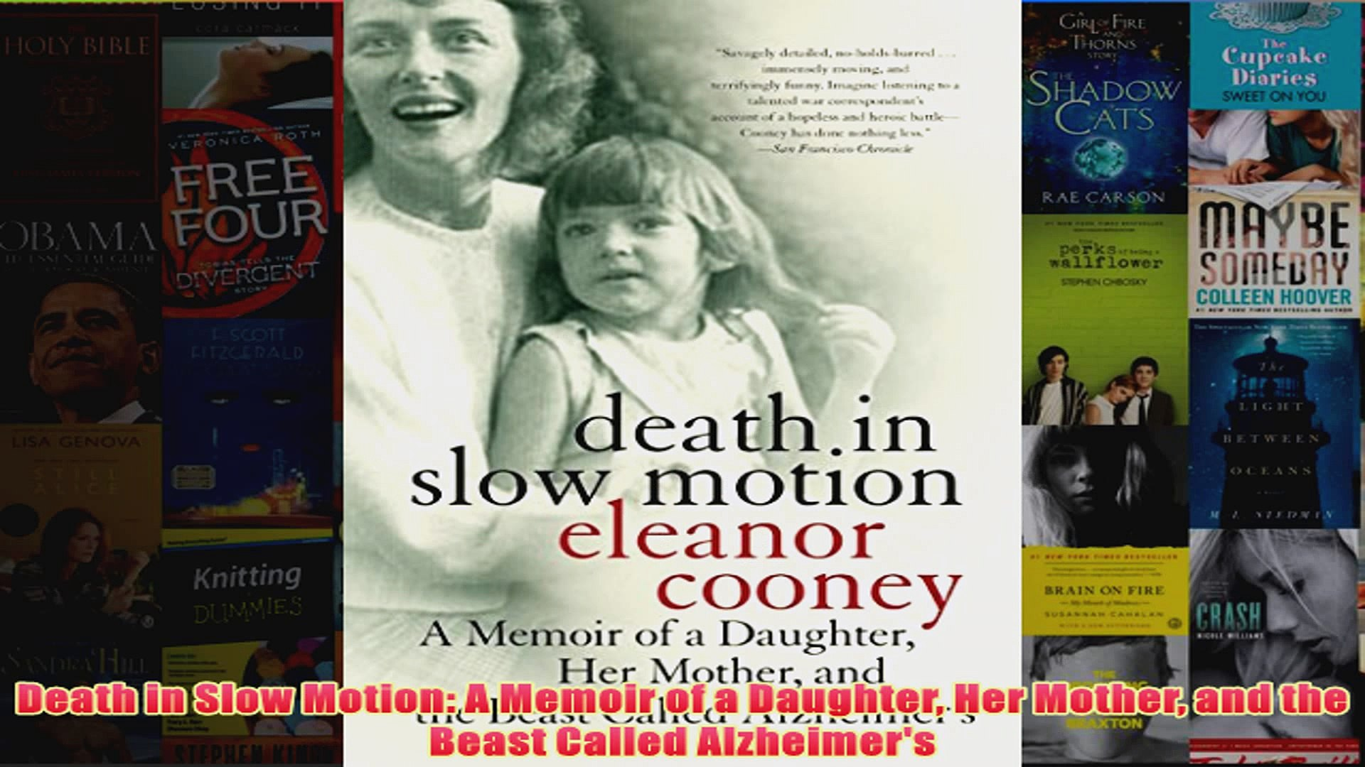 Download PDF  Death in Slow Motion A Memoir of a Daughter Her Mother and the Beast Called Alzheimers