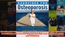 Download PDF  Exercises for Osteoporosis Third Edition A Safe and Effective Way to Build Bone Density FULL FREE