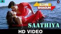 Saathiya Video Song - Love Shagun 2016_HD-720p_Google Brothers Attock