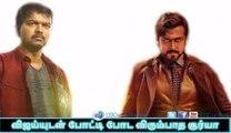Suriya not compete to Vijay| 123 Cine news | Tamil Cinema news Online
