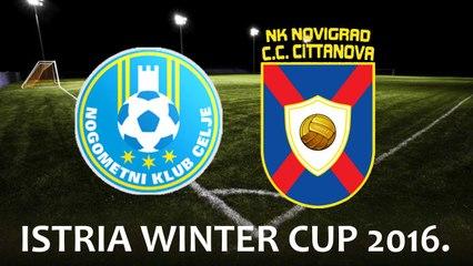 ISTRIA WINTER CUP 2016. - NK Celje vs NK Novigrad-Cittanova