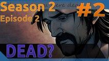 The Walking Dead - S02EP02 - PART #2 - DEAD? - Playthrough/Walkthrough - 1080p - 60FPS