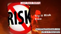 Cash Back Betting - Cash Back Betting System Review