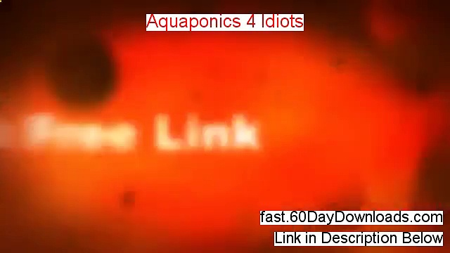 Aquaponics 4 Idiots Review (Newst 2014 membership Review)