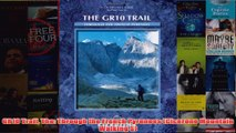 Download PDF  GR10 Trail The Through the French Pyrenees Cicerone Mountain Walking S FULL FREE
