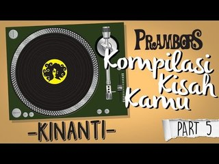 Kompilasi Kisah Kamu - Kinanti (Part 5) Ramadhan Prambors