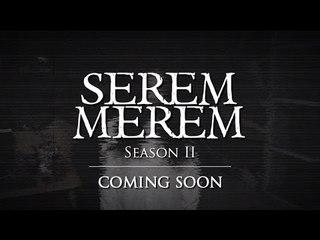 SEREM MEREM SEASON II - TEASER