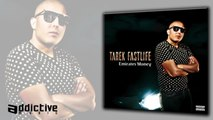 Tarek FastLife Ft. Billy - Transaction prétrolière