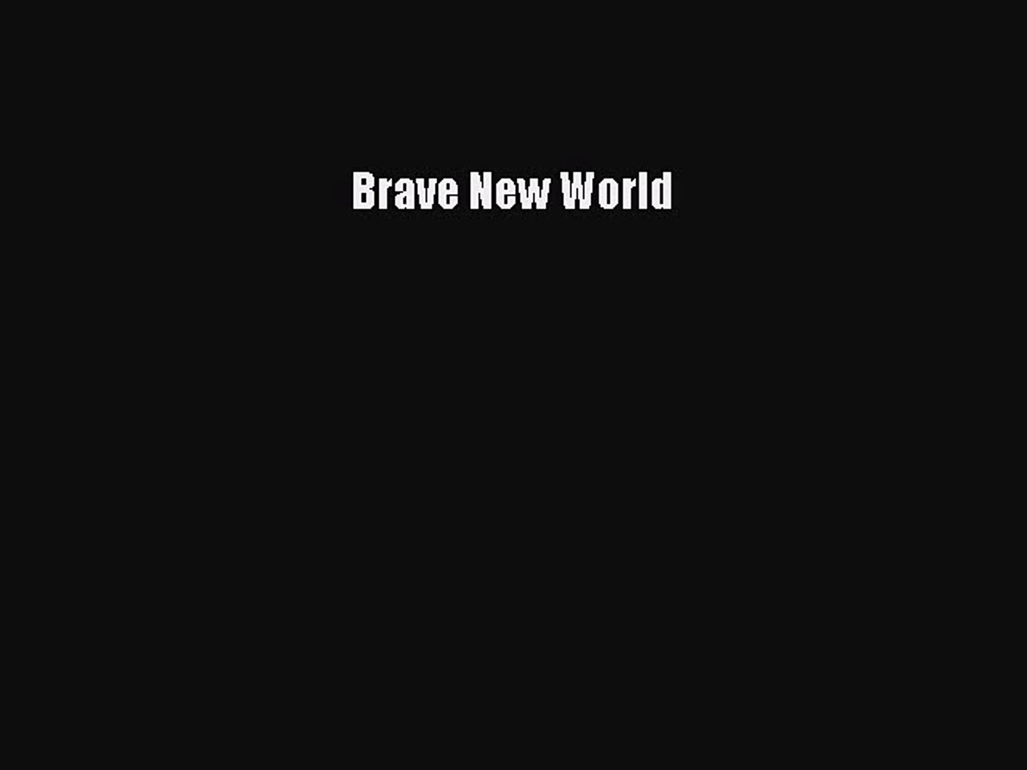 [PDF Download] Brave New World [Read] Full Ebook