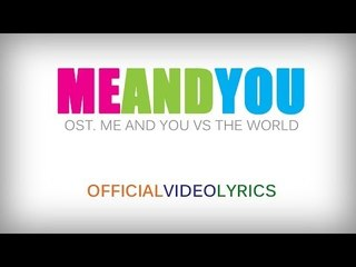 Ashilla - Me And You (OST. Me And You Vs The World) Official Lyric Video | Beautiful Teenager