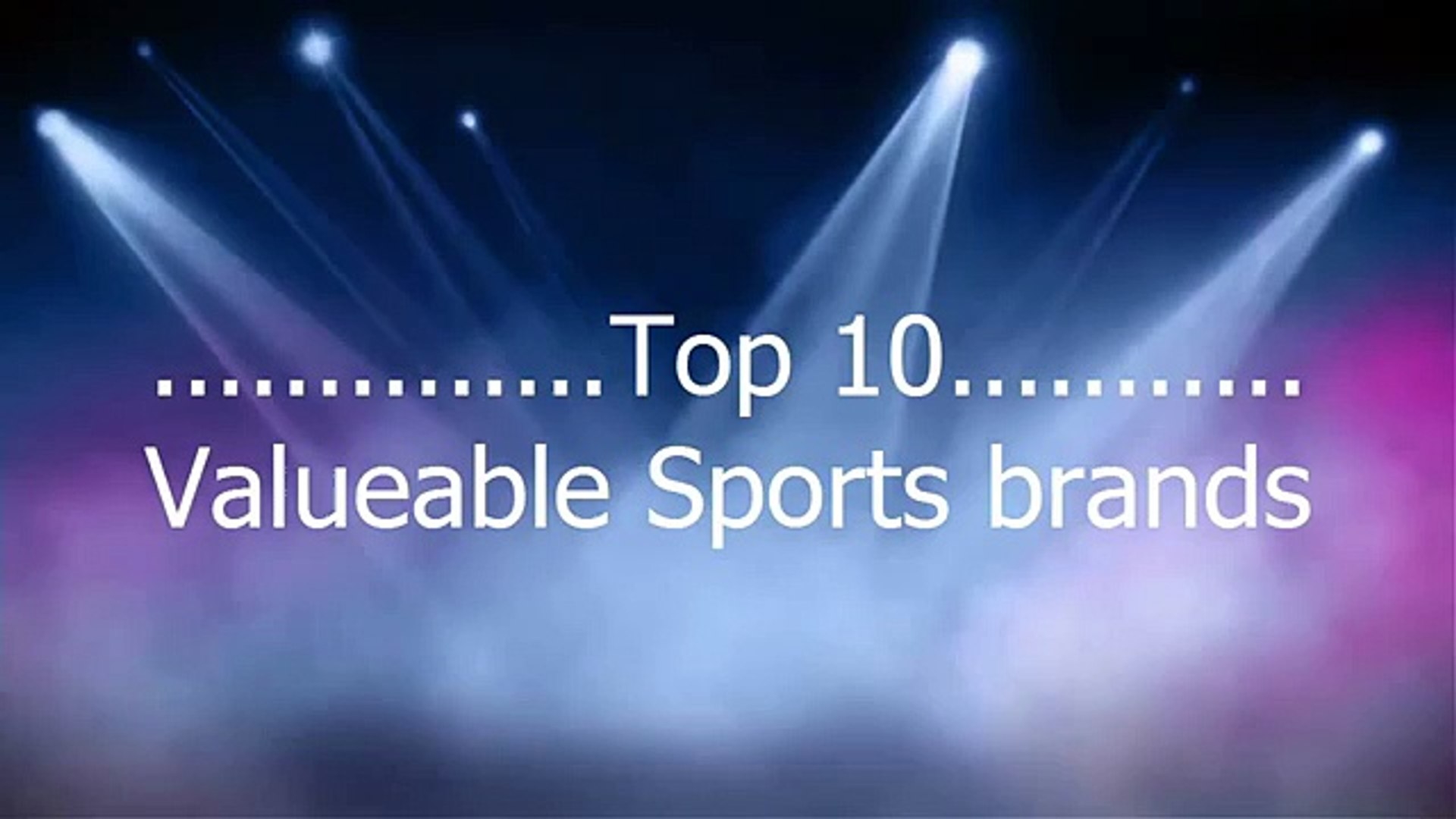 Top 10 Valueable sports brands,Valueable sports brands,Top 10  sports brands,10 Valueable brands (Wo