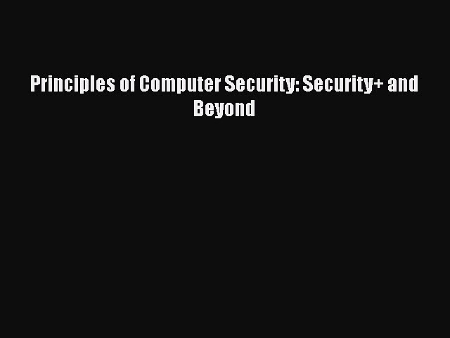 [PDF Download] Principles of Computer Security: Security+ and Beyond [PDF] Online