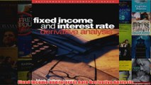 Download PDF  Fixed Income and Interest Rate Derivative Analysis FULL FREE