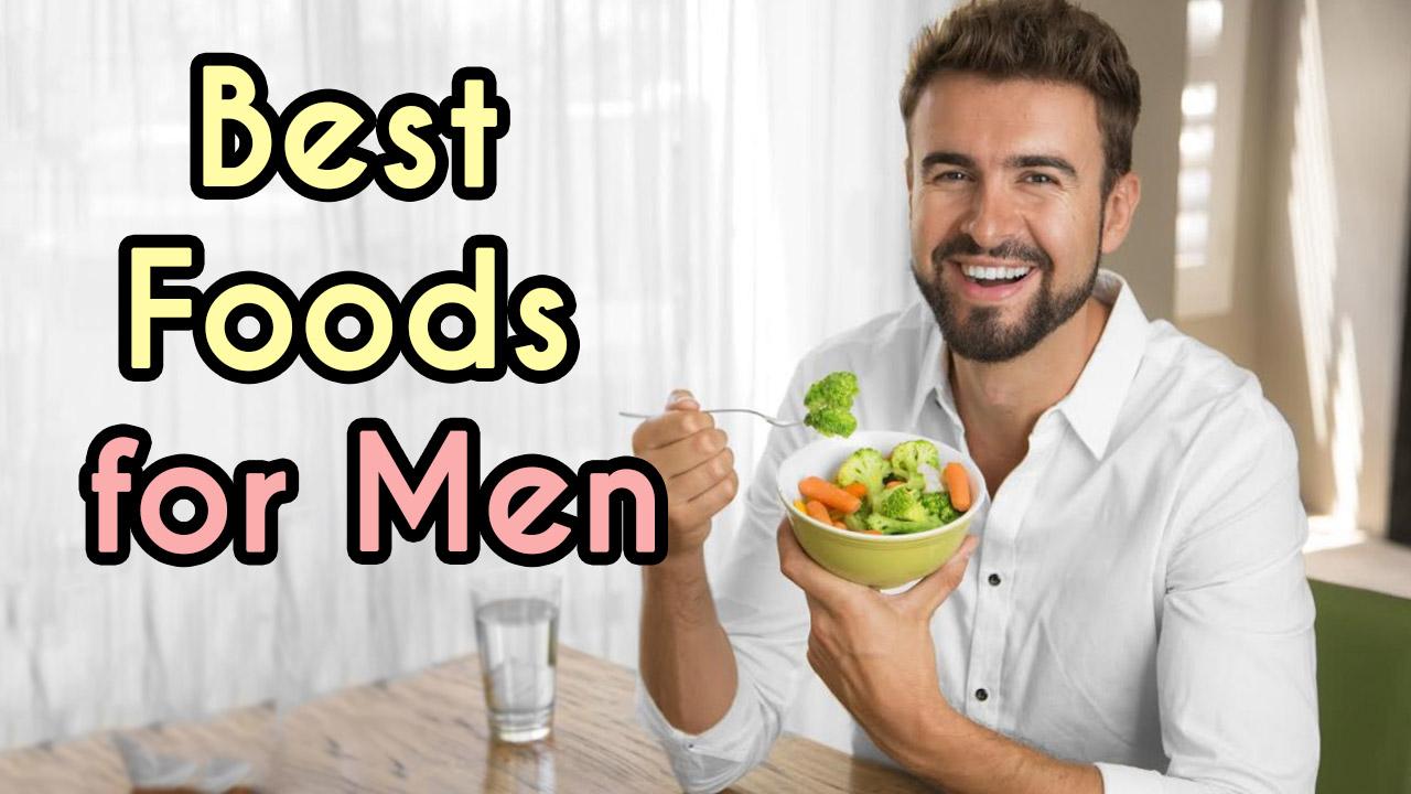 Top 6 Best Foods for Men's Health    Men Health Tips