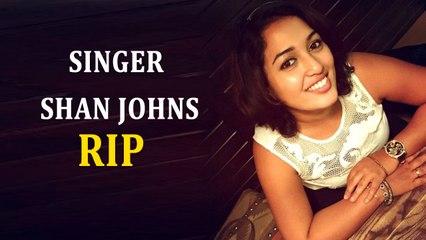 Singer Shan Johnson found dead in Chennai   Tamil Focus