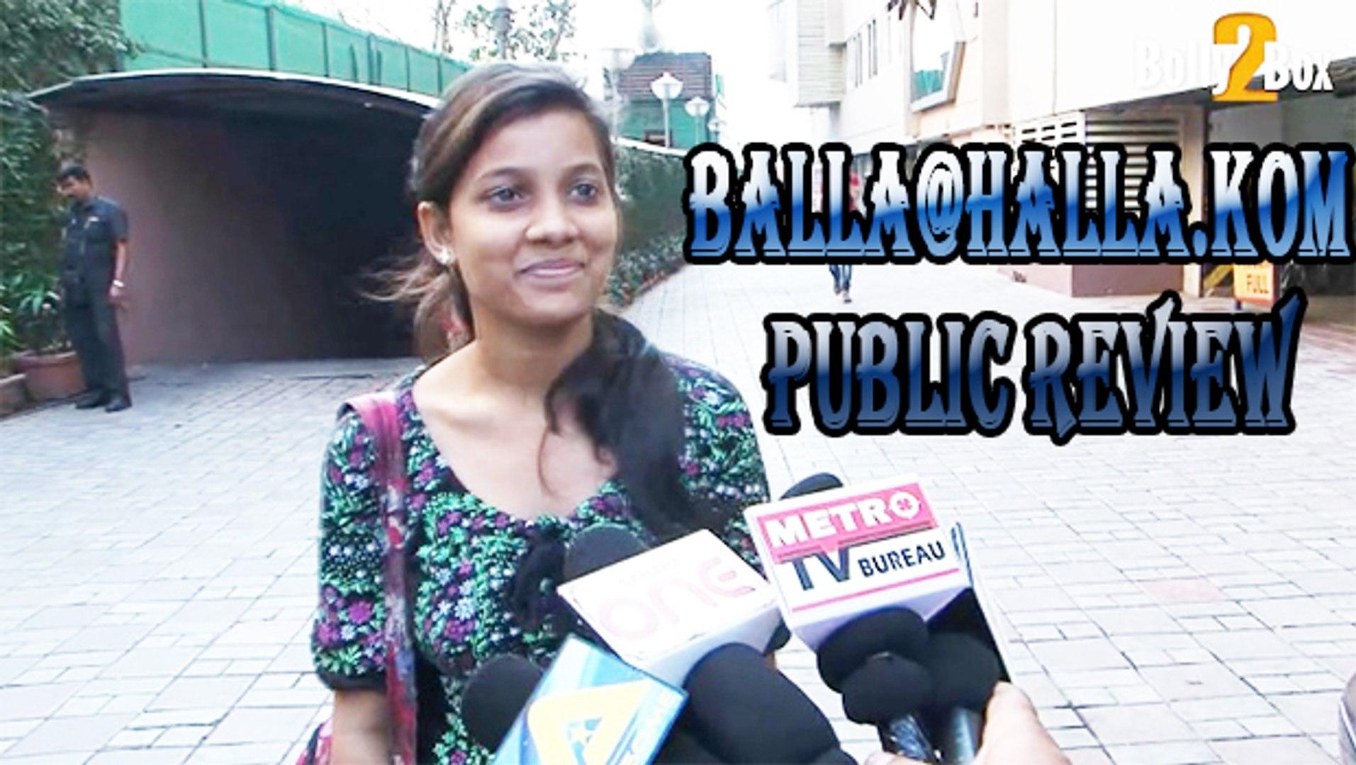 Balla@Halla.Kom Public Review | Bollywood Movie Balla@Halla.Kom