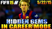 FIFA 15 CAREER MODE HIDDEN GEMS || 5/22/15 || BARCELONA B EVOLVED TO BARCELONA BEAST!