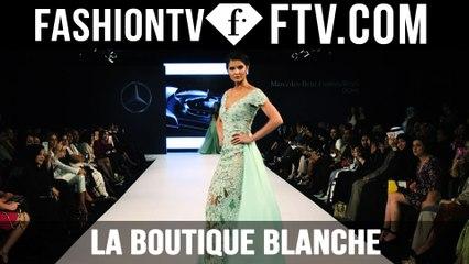 La Boutique Blanche MBFW Doha 2015 | FTV.com