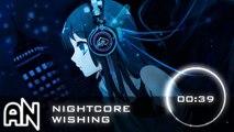 Nightcore - Wishing